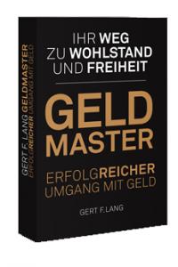 GELDMASTER - Gert F. Lang